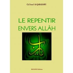 Le repentir envers Allâh